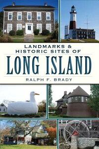 LandmarksandHistoricSitesofLongIsland[RalphF.Brady]