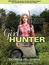 Girl Hunter: Revolutionizing t...