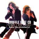 うたの☆プリンスさまっ♪シャッフルユニット CD カミュ&レン [ カミュ ]