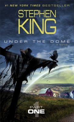 UNDER THE DOME:PART 1(A)