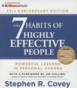 The 7 Habits of Highly Effective People: 25th Anniversary Edition 7 HABITS OF HE PEOPLE 25TH 5D Stephen R. Covey