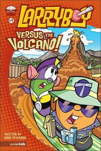 Larryboy��_Versus_the_Volcano
