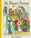 The Flowers' Festival: Mini Edition FLOWERS FESTIVAL MINI/E [ Elsa Beskow ]