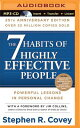 The 7 Habits of Highly Effective People: 25th Anniversary Edition 7 HABITS OF HE PEOPLE 25TH A M Stephen R. Covey