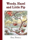 Woody, Hazel and Little Pip: Mini Edition WOODY HAZEL & LITTLE PIP MINI/ [ Elsa Beskow ]