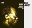 现代 - 【輸入盤】Have You Met This Jones? (Rmt) [ Hank Jones ]