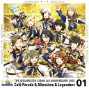 THE IDOLM@STER SideM 3rd ANNIVERSARY DISC 01 Cafe Parade,Altessimo,Legenders