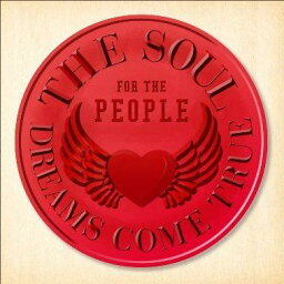 THE SOUL FOR THE PEOPLE ~東日本大震災支援ベストアルバム~ [ <strong>DREAMS</strong> <strong>COME</strong> <strong>TRUE</strong> ]