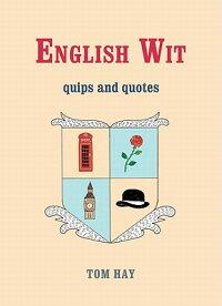 EnglishWit:QuipsandQuotes