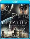 エリジウム 通常版 【Blu-ray】 [ マット・デイモン ]