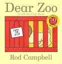Dear Zoo: A Lift-The-Flap Book [ Rod Campbell ]