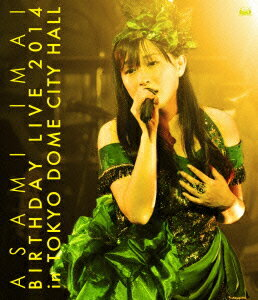 今井麻美 Birthday Live 2014 in TOKYO DOME CITY HALL【Blu-ray】 [ 今井麻美 ]