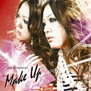 MAKE UP [ 西野カナ ]...