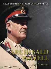 ArchibaldWavell[JonDiamond]