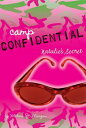 Natalie's Secret CAMP CONFIDENTIAL NATALIES SEC (Camp Confidential (Quality)) [ Melissa J. Morgan ]