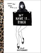 MY NAME IS…RINKA