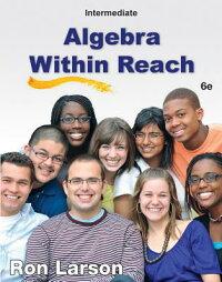 IntermediateAlgebra:AlgebraWithinReach[RonLarson]