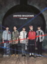 UNITED SHADOWS (初回限定盤A CD+DVD) [ FTISLAND ]