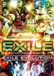EXILE LIVE TOUR 2007 EXILE EVOLUTION