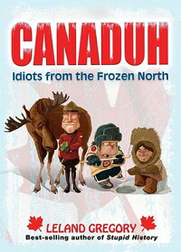 Canaduh��_Idiots_from_the_Froze