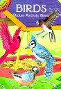 Birds Sticker Activity Book STICKER BK-BIRDS STICKER ACTIV (Dover Little Activity Books)