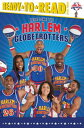 Here Come the Harlem Globetrot...