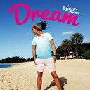 Dream [ 平井大 ]
