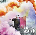 Raise your flag (初回限定盤 CD+DVD) MAN WITH A MISSION