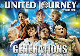 <strong>GENERATIONS</strong> LIVE TOUR 2018 UNITED JOURNEY(初回生産限定) [ <strong>GENERATIONS</strong> <strong>from</strong> <strong>EXILE</strong> <strong>TRIBE</strong> ]