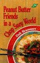 Peanut Butter Friends Grd 4-7 PEANUT BUTTER FRIENDS GRD 4-7 (Light Lin...