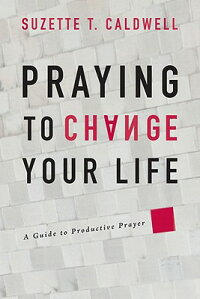 Praying_to_Change_Your_Life��_A
