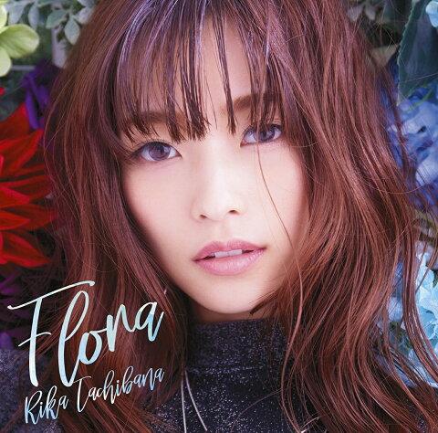 Flora (CD+DVD) [ 立花理香 ]