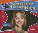 Jennifer Lawrence: Star of the Hunger Games [ Sarah Tieck ]