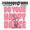 Peanuts 2021 Mini Wall Calendar: Do Your Happy Dance PEANUTS 2021 MINI WALL CAL [ Peanuts Worldwide LLC ]