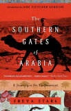 【】The Southern Gates of Arabia: A Journey in the Hadhramaut [ Freya Stark ]