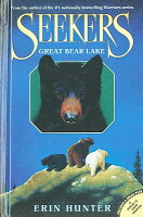 Seekers: Great Bear Lake Book 2 by Erin Hunter (2009, Hardcover)