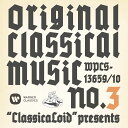 """ClassicaLoid"" presents ORIGINAL CLASSICAL MUSIC N"