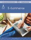 E-Commerce E-COMMERCE (21st Century Skills Innovation Library: Disruptors in Tech)