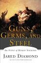 GUNS,GERMS,AND STEEL(P) [ JARED DIAMOND ]