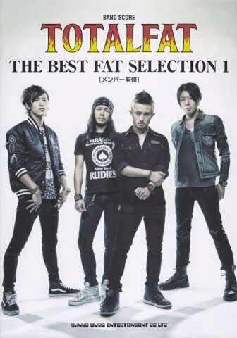 TOTALFAT THE BEST FAT SELECTION(1) (BAND SCORE) [ クラフトーン ]