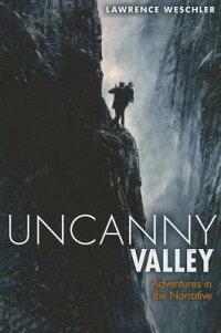 UncannyValley:AdventuresintheNarrative