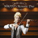 NAOTO's Acoustic Duo [ NAOTO ]