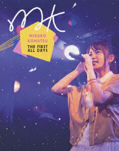 MIKAKO KOMATSU THE FIRST ALL DAYS【Blu-ray】 [ MIKAKO KOMATSU ]