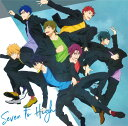 TVアニメ『Free!-Dive to the Future-』 キャラクターソングミニアルバム Vol.1 Seven to High [ (アニメーション) ]
