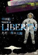 TOUR 16 LIBERTY �������������