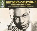 【輸入盤】8 Classic Albums Vol.3 [ Nat King Cole ]