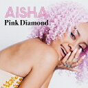Pink Diamond [ AISHA ]