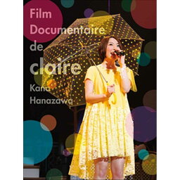 Film Documentaire de claire【Blu-ray】 [ <strong>花澤香菜</strong> ]