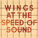 【輸入盤】Wings At The Speed Of Sound [ Paul Mccartney & Wings ]