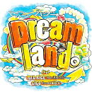 Dreamland��feat.RED RICE (from ����ǵ��), CICO (from BENNIE K) (�������� CD��DVD)